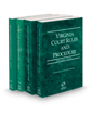Virginia Court Rules and Procedures - State, State KeyRules, Federal and Local, 2021 ed. (Vols. I-II & III, Virginia Court Rules)