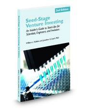Seed-Stage Venture Investing, 2nd Edition: An Insider's Guide to Start-Ups for Scientists, Engineers, and Investors
