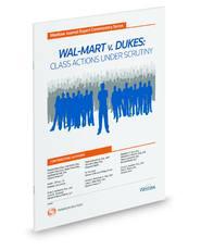 Wal-Mart v. Dukes: Class Actions Under Scrutiny