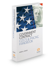 Government Contract Costs & Pricing Handbook, 2018 ed.