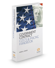 Government Contract Costs & Pricing Handbook, 2020 ed.