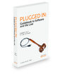 Plugged In: Guidebook to Software and the Law, 2015 ed.