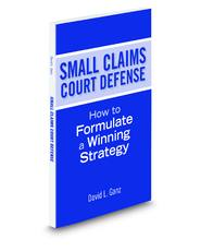 Small Claims Court Defense: How to Formulate a Winning Strategy