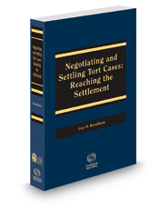 Negotiating and Settling Tort Cases, 2018 ed. (AAJ Press)