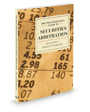 The Practitioner's Guide to Securities Arbitration