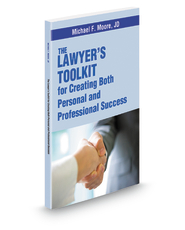 The Lawyer's Toolkit for Creating Both Personal and Professional Success