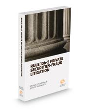 Rule 10b-5 Private Securities Fraud Litigation, 2018 ed.