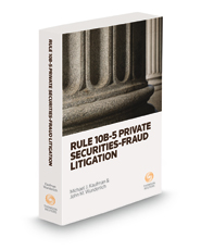 Rule 10b-5 Private Securities Fraud Litigation, 2021 ed.