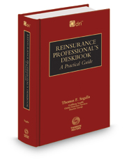 Reinsurance Professional's Deskbook, 2019 ed. (co-published by DRI)
