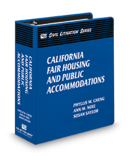 California Fair Housing and Public Accommodations (The Rutter Group Civil Litigation Series)
