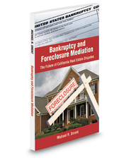 Bankruptcy and Foreclosure Mediation: The Future of California Real Estate Disputes