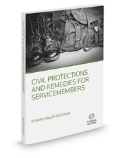 Civil Protections and Remedies For Servicemembers, 2017 ed.