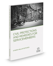 Civil Protections and Remedies For Servicemembers, 2019 ed.