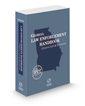 Georgia Law Enforcement Handbook: Criminal Law and Procedure, 2020-2021 ed.
