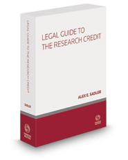 Legal Guide to the Research Credit, 2017 ed.