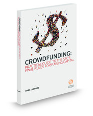 Crowdfunding: Practical Guide To The SEC's FINAL Rules For Raising Capital