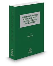 Michigan Model Criminal Jury Instructions Annotated, 2020-2021 ed.