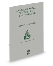 NALS Advanced Manual for the Legal Professional, 13th, Student Study Guide