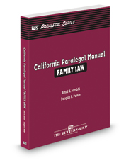 California Paralegal Manual: Family Law (The Rutter Group Paralegal Series)
