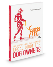 The American Bar Association Legal Guide for Dog Owners