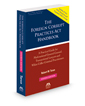 The Foreign Corrupt Practices Act Handbook: A Practical Guide for Multinational General Counsel, Transactional Lawyers and White Collar Criminal Practitioners, 2015 ed.