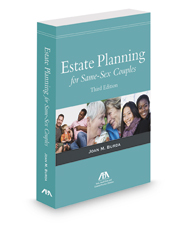 Estate Planning for Same-Sex Couples, 3d