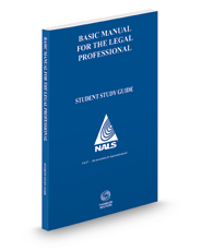 NALS Basic Manual for the Lawyer's Assistant, 14th Student Study Guide