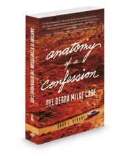 Anatomy of a Confession: The Debra Milke Case