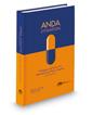 ANDA Litigation: Strategies and Tactics for Pharmaceutical Patent Litigators, 2d