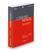 The Lobbying Manual: A Complete Guide to Federal Lobbying Law and Practice, 5th