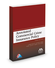 Annotated Commercial Crime Insurance Policy, 3d