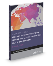 A Lawyer's Guide to Section 337 Investigations before the U.S.International Trade Commission, 3d