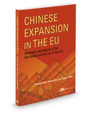 Chinese Expansion in the EU: Strategies and Policies of the Two Blocks and the Role of the U.S.