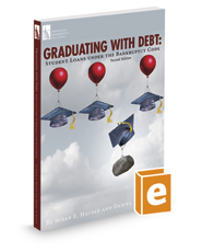 Graduating with Debt: Student Loans under the Bankruptcy Code, 2d