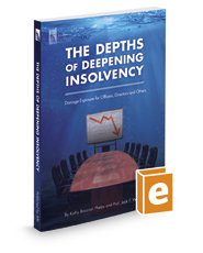 The Depths of Deepening Insolvency: Damage Exposure for Officers Directors and Others