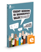 Credit Bidding in Bankruptcy Sales: A Guide for Lenders, Creditors, and Distressed-Debt Investors