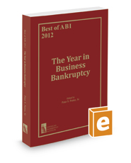 Best of ABI 2012: The Year in Business Bankruptcy