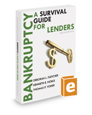 Bankruptcy — A Survival Guide for Lenders, 2d