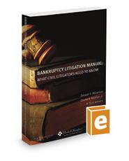 Bankruptcy Litigation Manual: What Civil Litigators Need