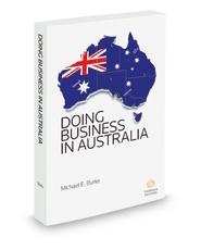 Doing Business in Australia, 2017 ed.