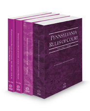 Pennsylvania Rules of Court - State, Federal, Local Central and Local Central KeyRules, 2021 revised ed. (Vols. I, II, IIIA & IIIB, Pennsylvania Court Rules)