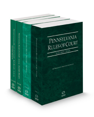 Pennsylvania Rules of Court - State, Federal, Local Eastern and Local Eastern KeyRules, 2021 ed. (Vols. I, II, IIIC and IIID, Pennsylvania Court Rules)