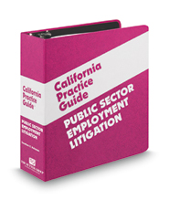Public Sector Employment Litigation (The Rutter Group California Practice Guide)