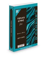 O'Connor's Texas CPRC Plus, 2017 ed.