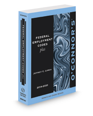 O'Connor's Federal Employment Codes Plus, 2019-2020 ed.