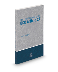 The Law of Leasing Under UCC Article 2A, 2020-2021 ed.