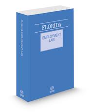 Florida Employment Law, 2021 ed.