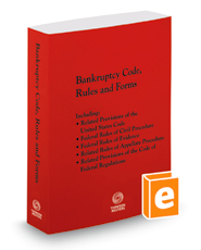 Bankruptcy Code, Rules and Forms, 2016 ed.