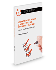Understanding Health Coverage and the Affordable Care Act: What You Need to Know (Quick Prep)
