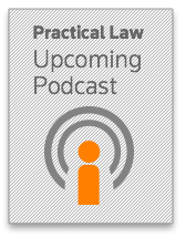 Practical Law Podcasts